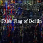 False Flag of Berlin