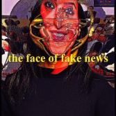 the face of fake news