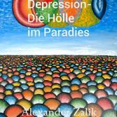 Buch : Manie und Depression- Die Hölle im Paradies Manie und Depression- Die Hölle im Paradies
